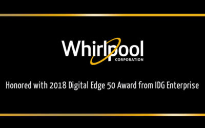 Whirlpool Corporation Honored with 2018 Digital Edge 50 Award from IDG Enterprise