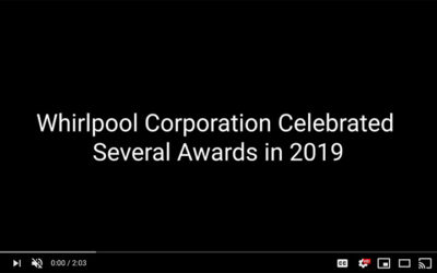 Whirlpool Corporation Awarded for Employee and Workplace Excellence in 2019